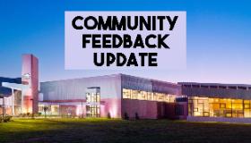 Community Feedback Update